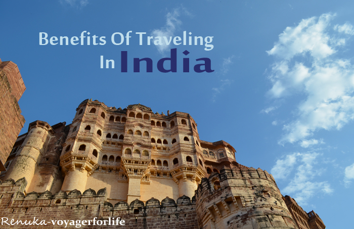 Benefits Of Traveling In India