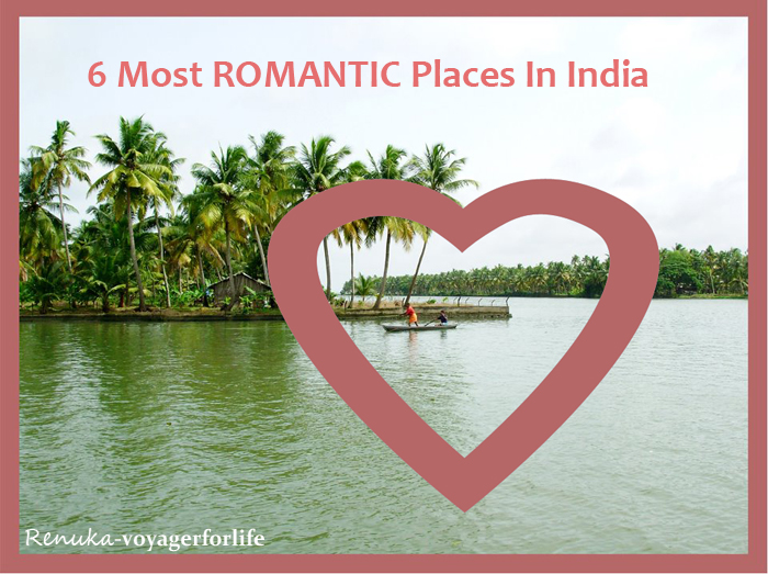 6 Most Romantic Places In India