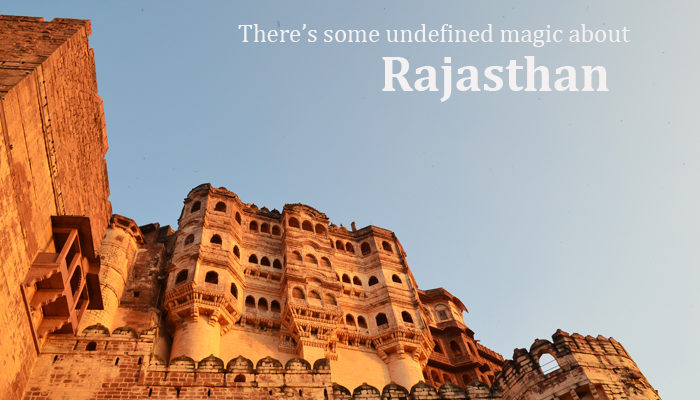 9 Reasons Why My Itchy Feet Love Rajasthan