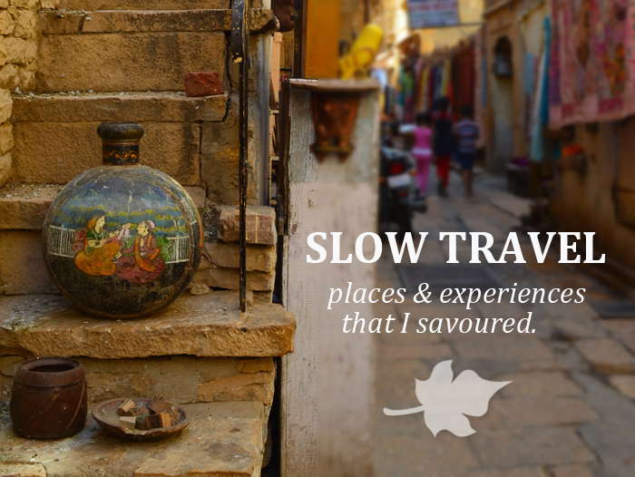 My Favourite Places For SLOW TRAVEL