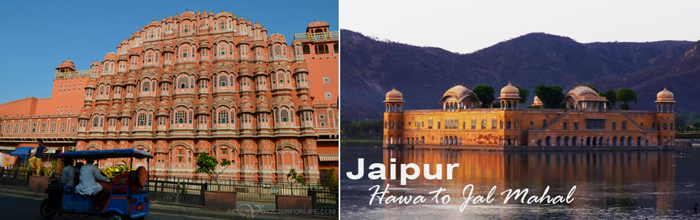 Jaipur - From Hawa to Jal Mahal